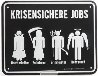 Blechschild - Krisenjobs