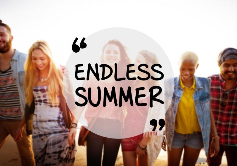 Endless Summer / Glück