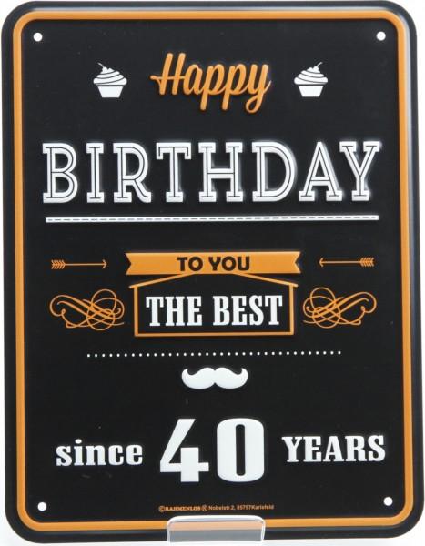 Blechschild - Happy Birthday 40 Jahre