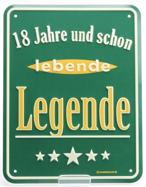 Blechschild zum Geburtstag - 18 Jahre und lebende Legende