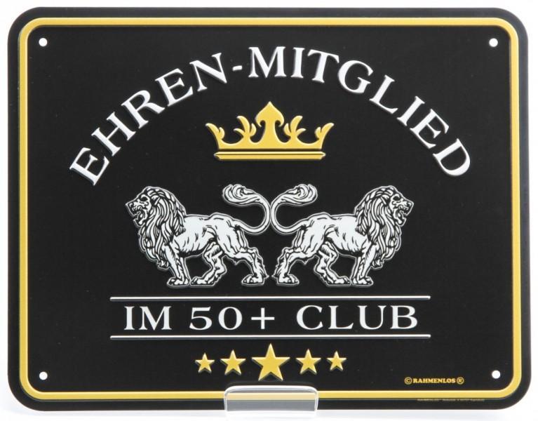 Blechschild zum Geburtstag - Ehrenmitglied im 50+ Club